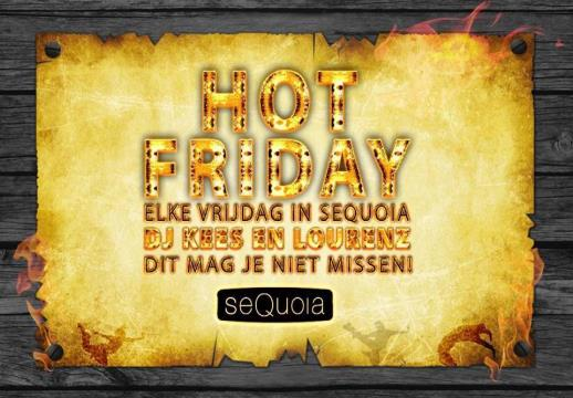 Hot friday